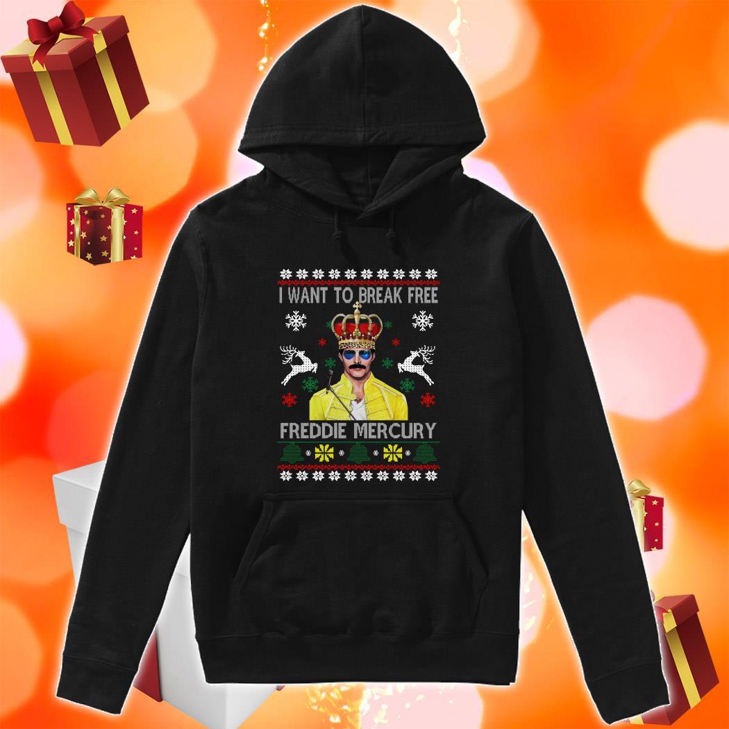 I want to break Free Freddie Mercury Christmas hoodie
