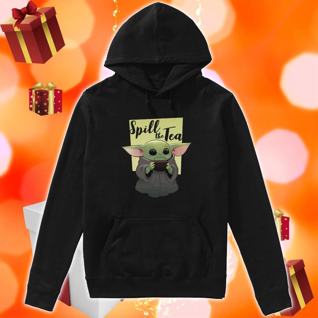 Baby Yoda Spill The Tea hoodie
