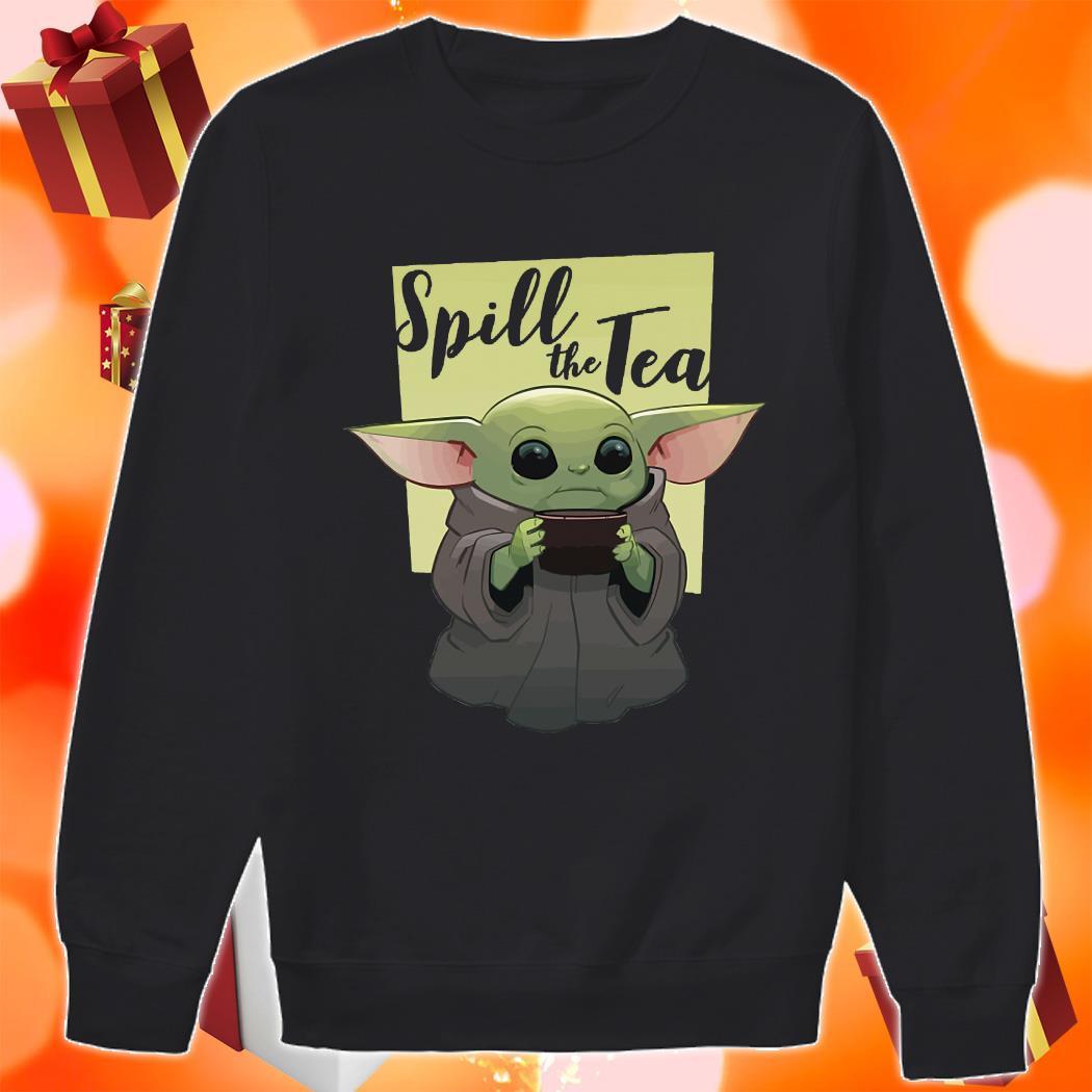 Baby Yoda Spill The Tea sweater