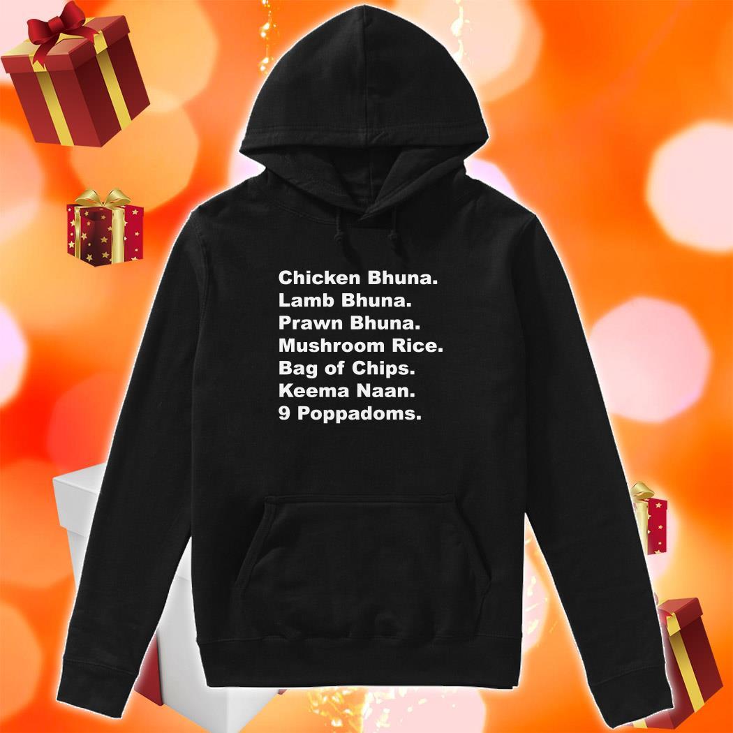 Chicken Bhuna Lamb Bhuna Prawn Bhuna Mushroom Rice hoodie