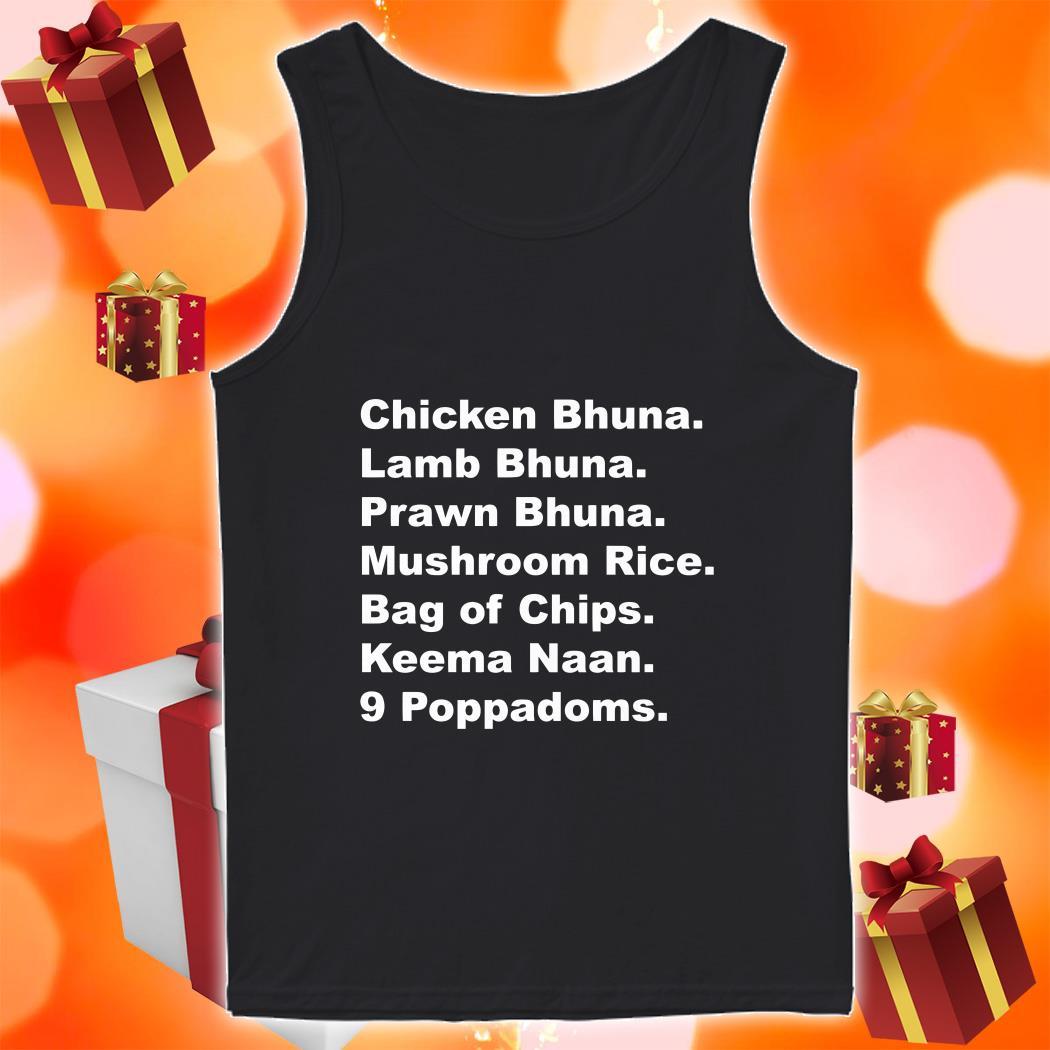 Chicken Bhuna Lamb Bhuna Prawn Bhuna Mushroom Rice tank top