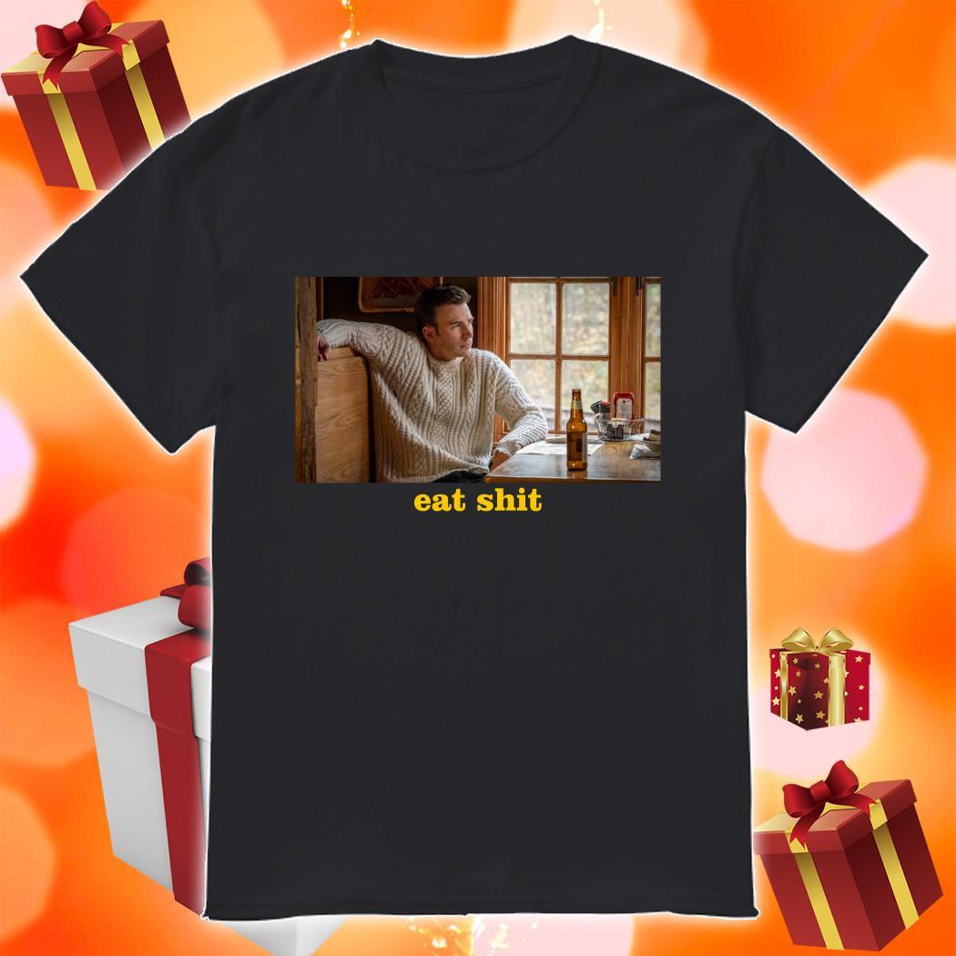 Chris Evans eat shit shirt