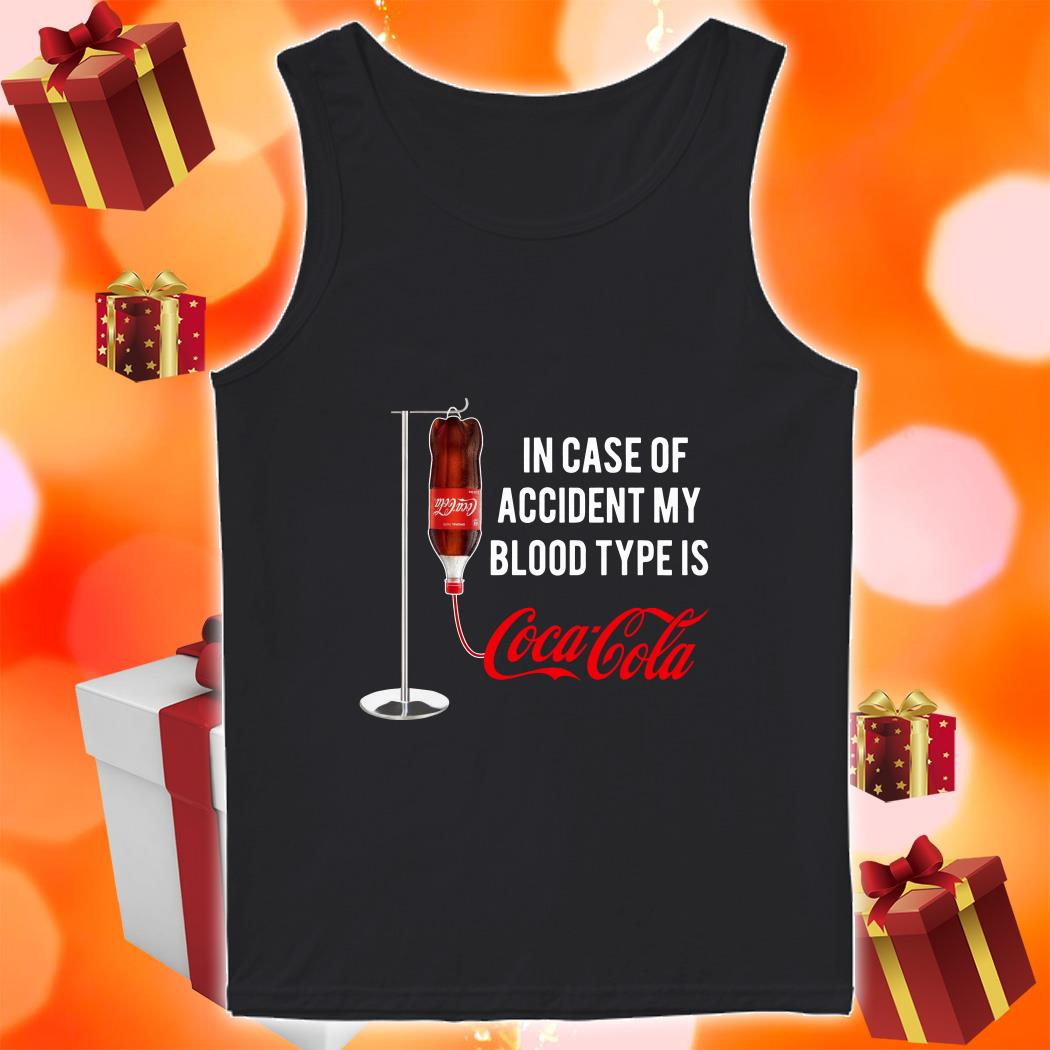 In case of accident my blood type is Coca Cola tank top