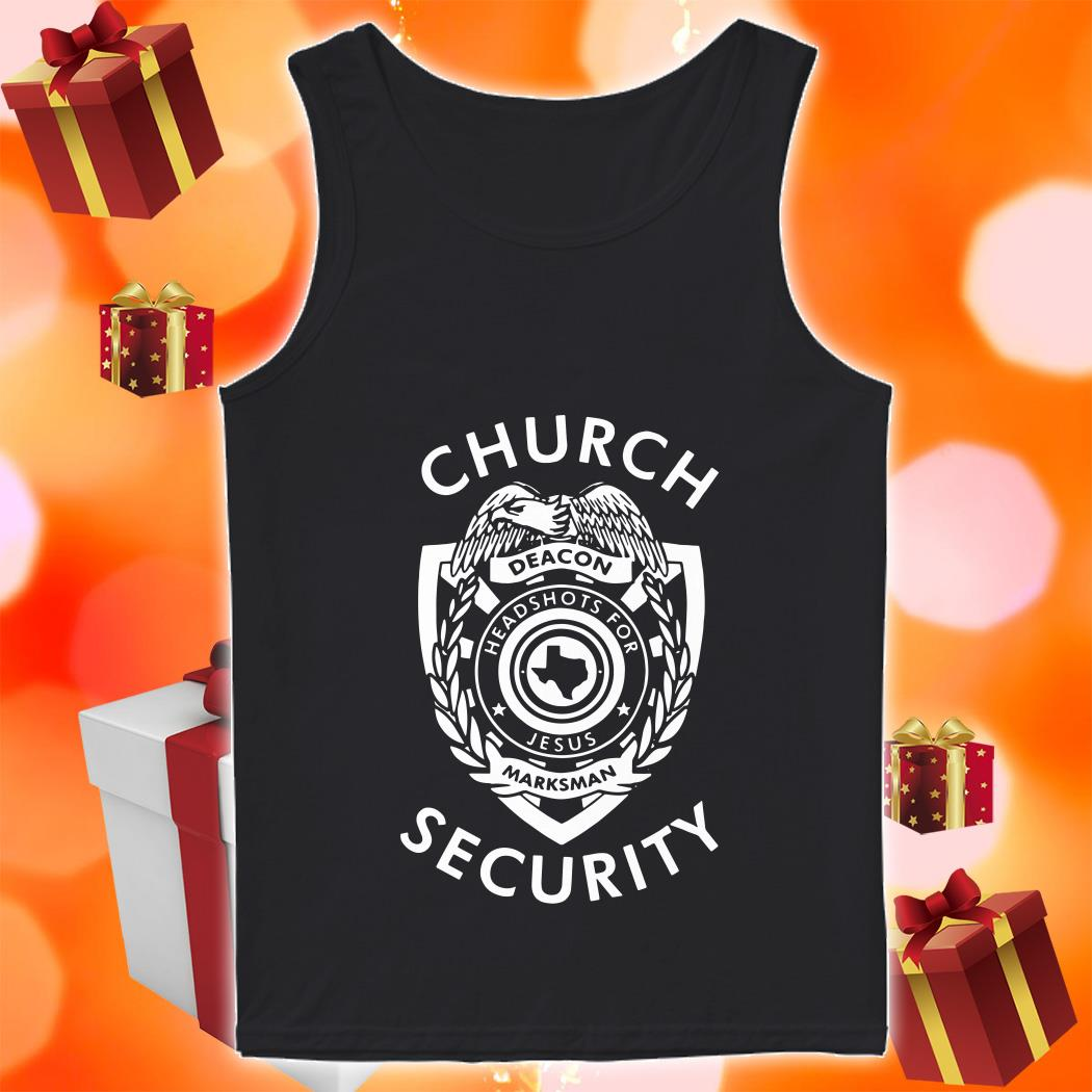 Church Security deacon headshots for Jesus tank top